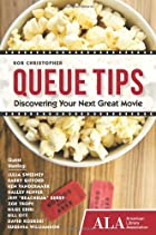 Queue tips : discovering your next great…