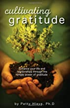 Cultivating Gratitude by Patty Hlava