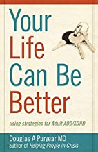 Your Life Can Be Better, Using Strategies…