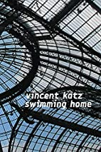 Swimming Home by Vincent Katz