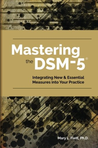 mastering-the-dsm-5-integrating-new-essential-measures-into-your-practice