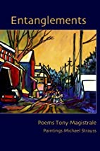 Entanglements by Tony Magistrale