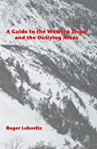 A Guide to the Western Slope and the…