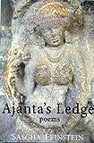 Feinstein, Sascha: Ajanta's Ledge