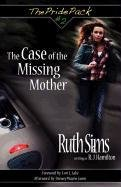 The Case of the Missing Mother by Ruth Sims