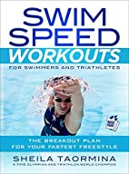 Swim Speed Workouts for Swimmers and…