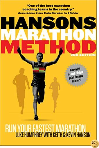 THansons Marathon Method: Run Your Fastest Marathon the Hansons Way