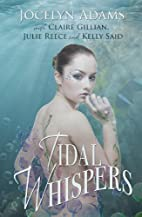 Tidal Whispers by Claire Gillian Jocelyn…