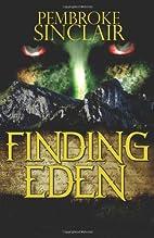 Finding Eden by Pembroke Sinclair