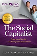The Social Capitalist: Passion and Profits -…
