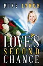 Love's Second Chance by Mike Lynch