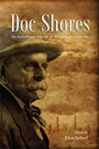 Doc Shores: an authorized reprint of Memoirs…