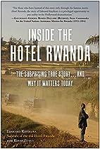 Inside the Hotel Rwanda: The Surprising True…