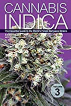 Cannabis Indica Volume 3: The Essential…