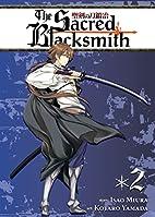 The Sacred Blacksmith, Volume 2 by Isao…