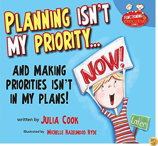 TPlanning Isn't My Priority (Functioning Executive)