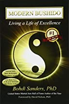 Modern Bushido: Living a Life of Excellence…