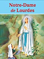 Notre-Dame de Lourdes (French Edition) by…