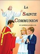La Sainte Communion (French Edition) by…
