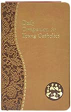Daily Companion for Young Catholics by Allan…