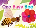 One Busy Bee by Chris Lensch