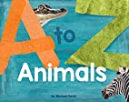 A - Zoo Animals by Michael Kania