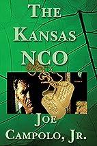 The Kansas Nco by Jr. Joe Campolo