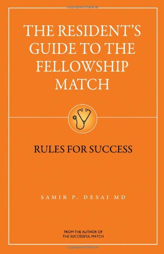 the-residents-guide-to-the-fellowship-match-rules-for-success
