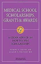 Medical School Scholarships, Grants &…