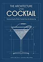 The Architecture of the Cocktail:…