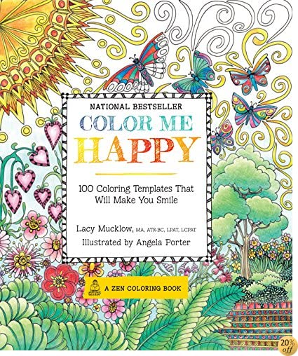 TColor Me Happy: 100 Coloring Templates That Will Make You Smile (A Zen Coloring Book)