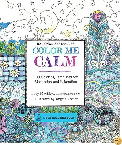 TColor Me Calm: 100 Coloring Templates for Meditation and Relaxation (A Zen Coloring Book)