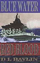 Blue Water Red Blood by D L Havlin