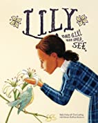 Lily: The Girl Who Could See by Sally Oxley
