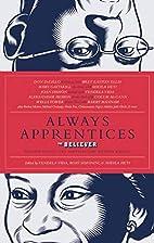 Always Apprentices: The Believer magazine…