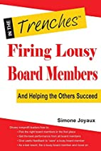 Firing Lousy Board Members: And Helping the…