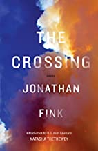 The crossing : poems by Jonathan Fink
