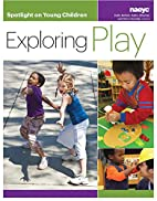 Spotlight on Young Children: Exploring Play…