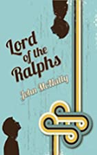 Lord of the Ralphs by John McNally