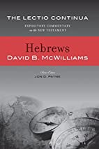Lectio Continua Commentary: Hebrews by David…