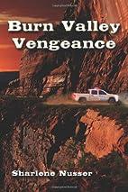 Burn Valley Vengeance by Sharlene Nusser