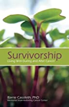 Survivorship: Living Well During and After…