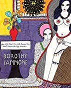Dorothy Iannone: You Who Read Me With…