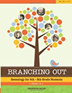 Branching Out: Genealogy for 4th - 8th Grade…