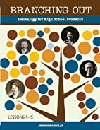 Branching Out: Genealogy for High School…