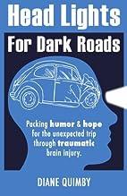 Head Lights for Dark Roads: Packing Humor &…