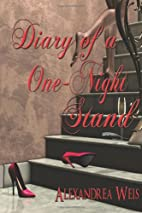 Diary of a One Night Stand by Alexandrea…