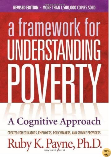 TA Framework for Understanding Poverty; A Cognitive Approach