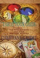 Tarot Tour Guide: Tarot, The Four Elements,…