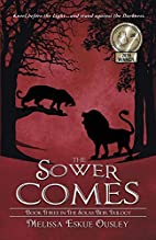 The Sower Comes: Book Three in the Solas…
